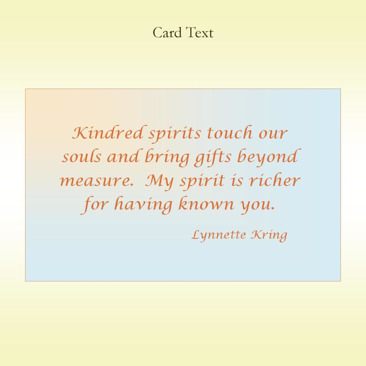 Kindred Spirits Inside Card