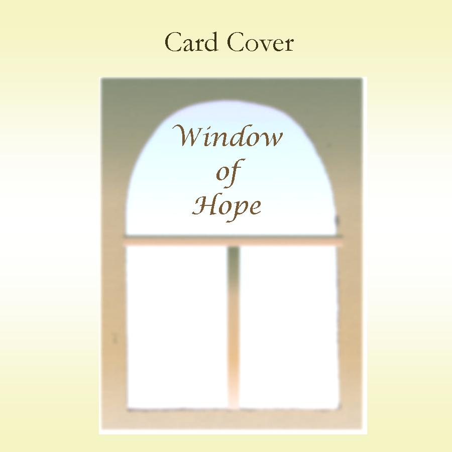 Window of Hope Keepsake